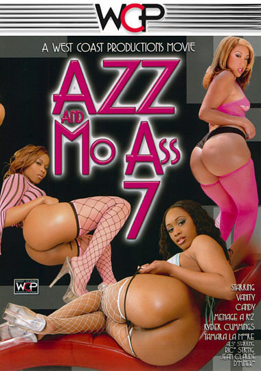 Azz and Mo Ass 7; Ebony